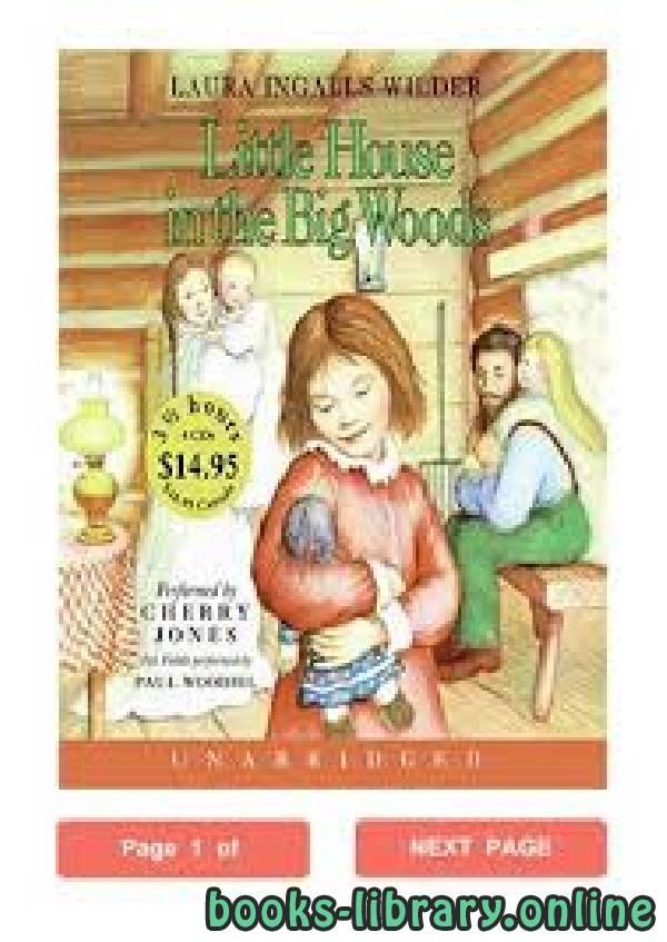❞ قصة Little House In the Big Woods ❝  ⏤ Laura Ingalls Wilder