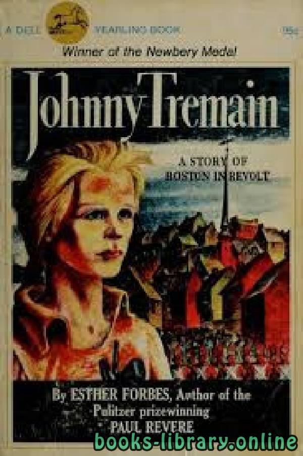 ❞ رواية Johnny Tremain ❝  ⏤ Esther Forbes