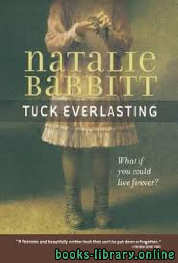 ❞ رواية Tuck Everlasting ❝  ⏤ Natalie Babbitt