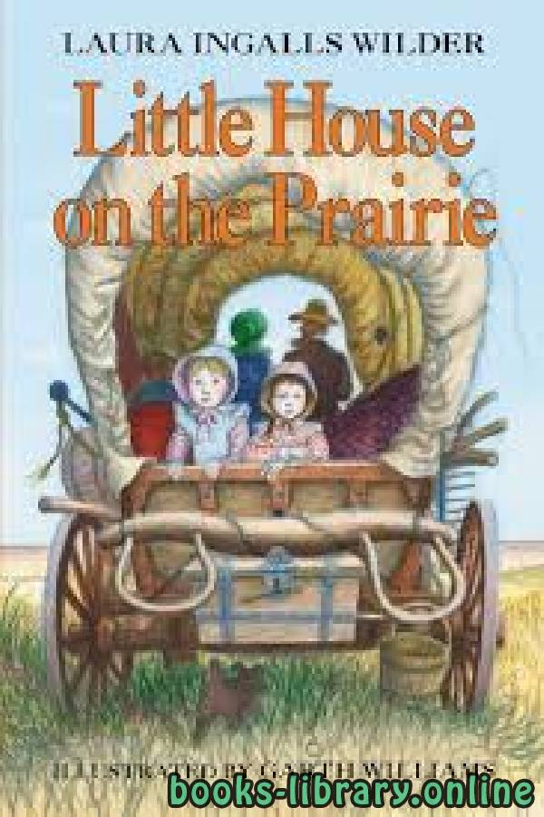 ❞ رواية Little House on the Prairie ❝  ⏤ Laura Ingalls Wilder