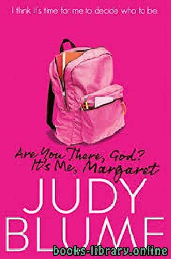 ❞ رواية Are You There God? It's Me, Margaret ❝  ⏤ Judy Blume