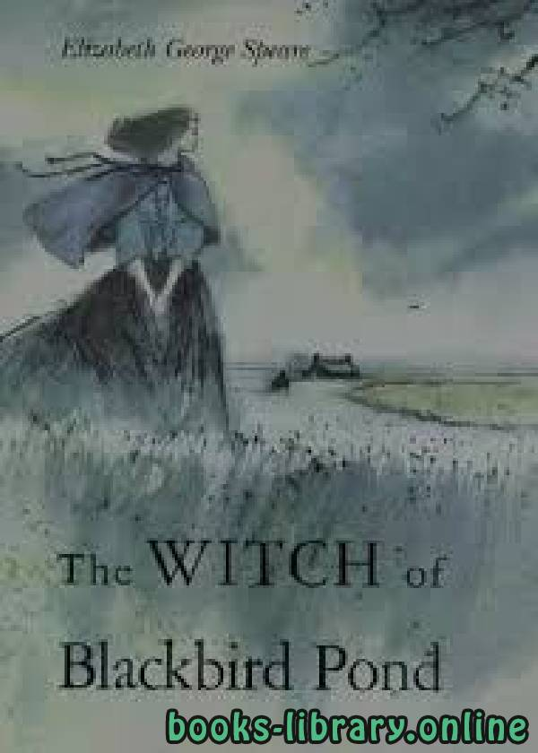 ❞ رواية The Witch of Blackbird Pond ❝  ⏤ Elizabeth George Speare