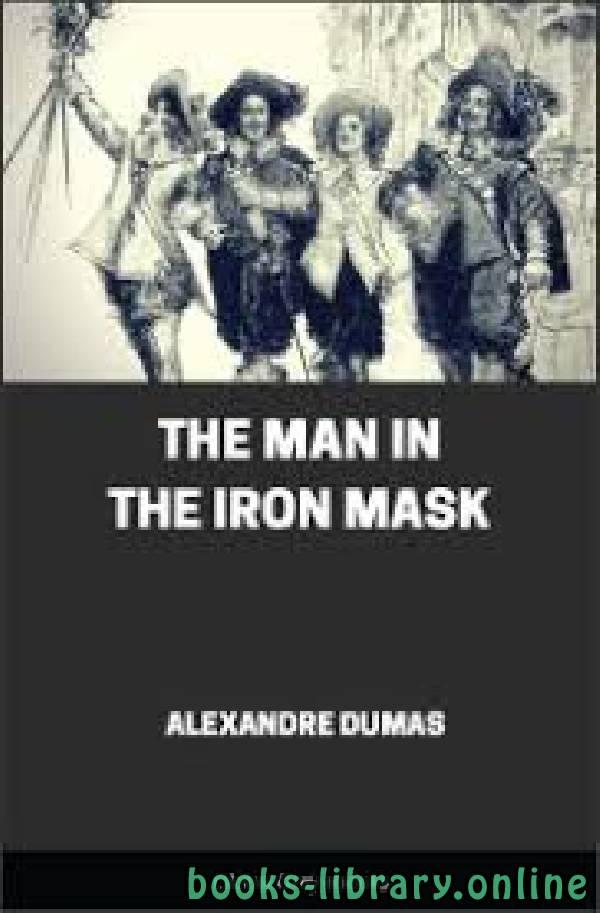 ❞ رواية The Man In the Iron Mask ❝  ⏤ Alexandre Dumas