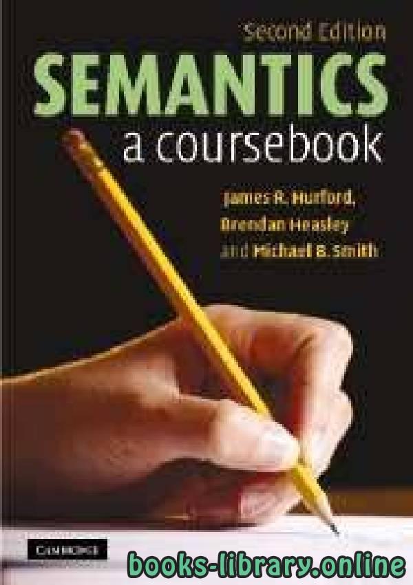 ❞ كتاب Semantics ❝  ⏤ كاتب غير محدد