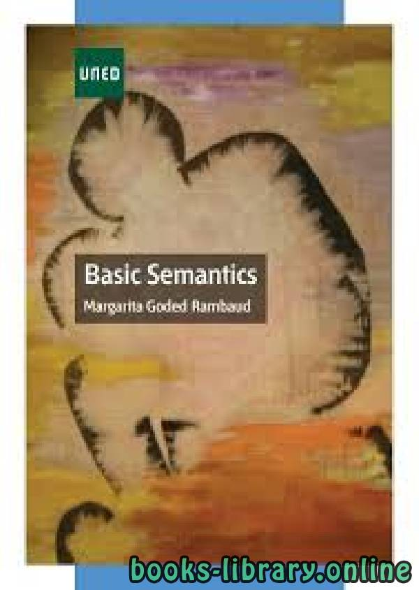 ❞ كتاب Basic Semantics ❝  ⏤ MARGARITA GODED RAMBAUD