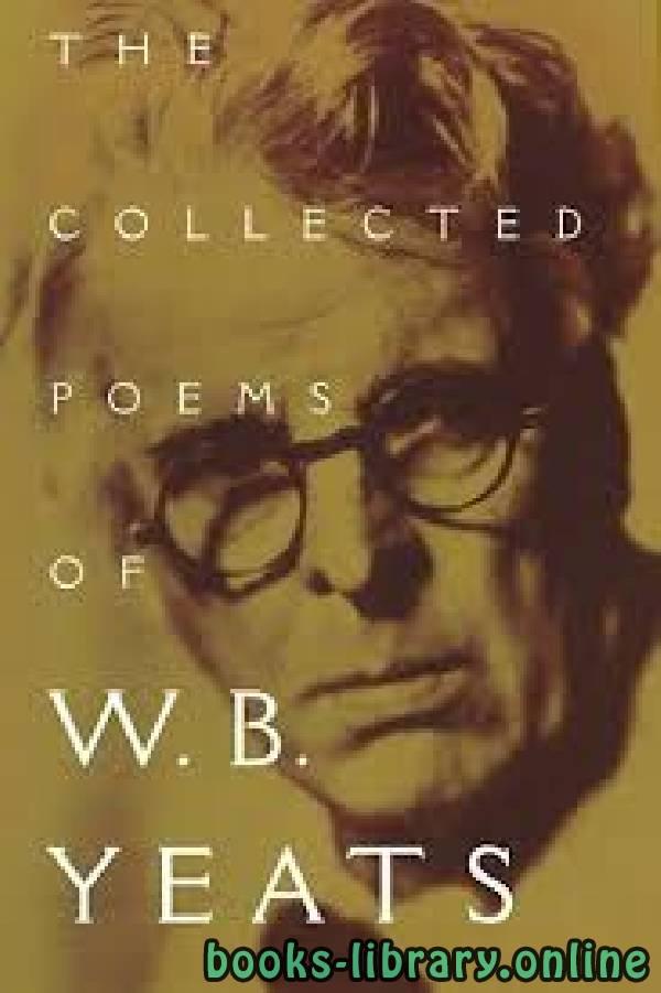 ❞ كتاب The Collected Poems ❝  ⏤ William Butler Yeats