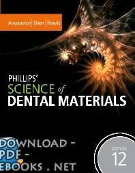❞ كتاب PHILLIPS' SCIENCE OF DENTAL MATERIALS ❝
