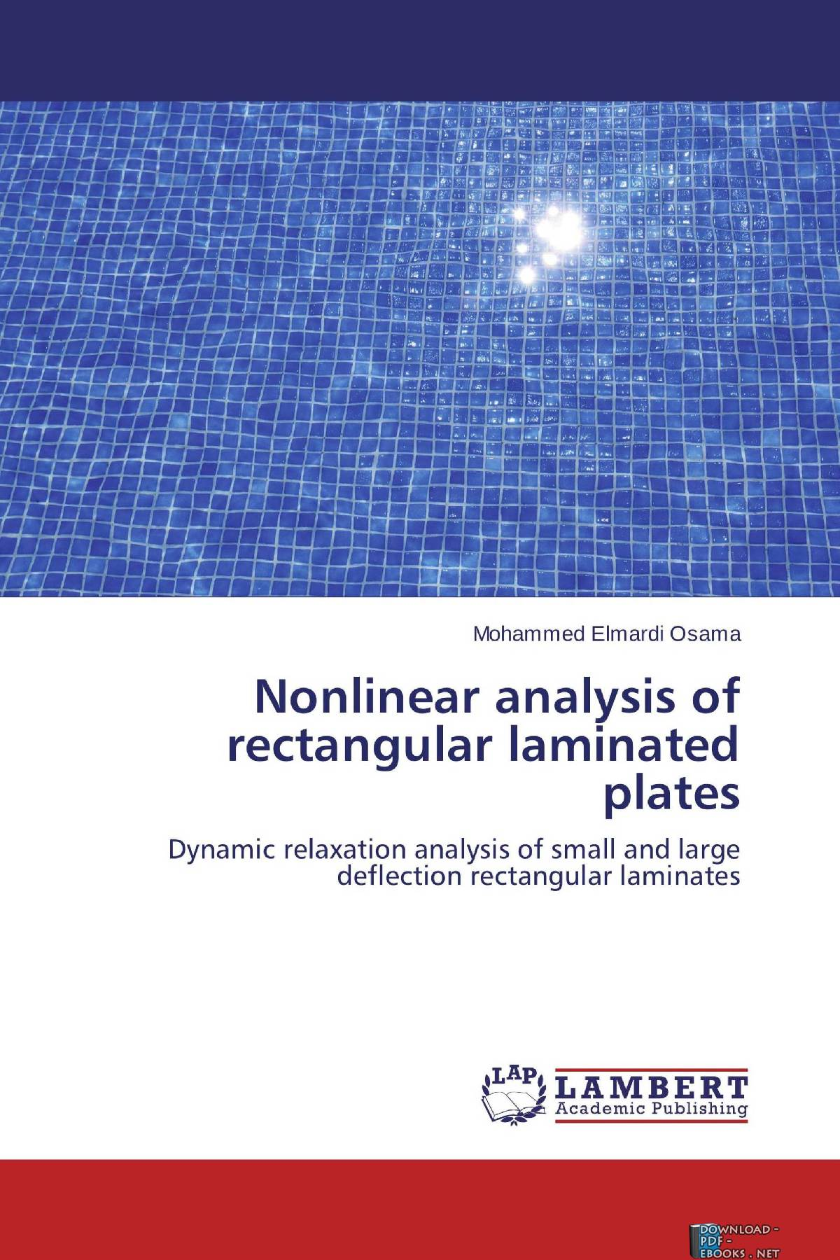 Nonlinear Analysis of Rectangular Laminated Plates