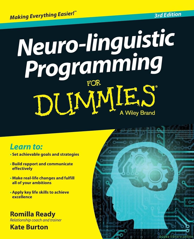 ❞ كتاب ملخص كتاب البرمجة اللغوية العصبية للبسطاء  ❝  ⏤ روميلا ريدي