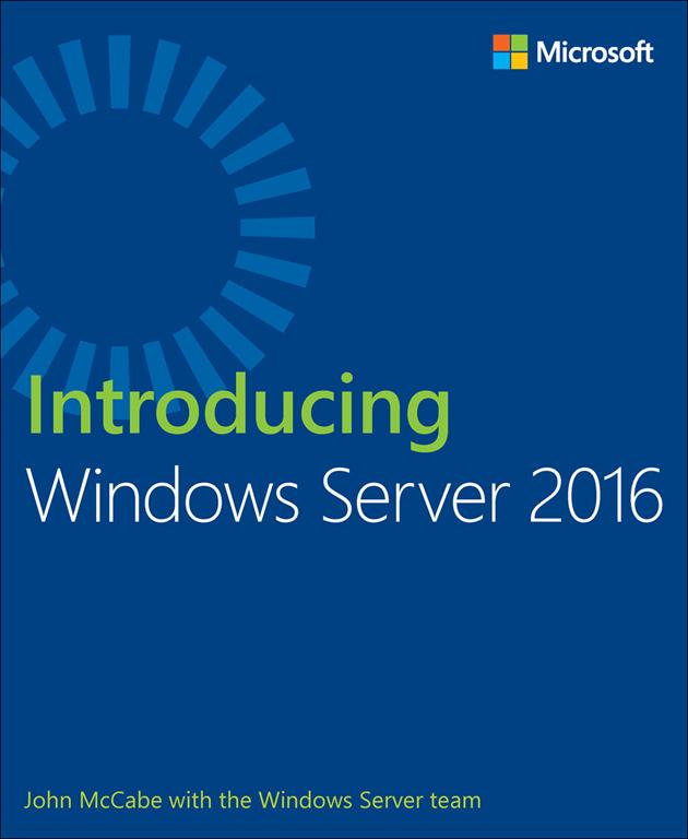 ❞ كتاب Introducing Windows Server 2016  ❝