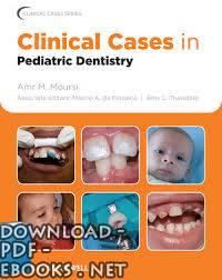 ❞ كتاب Clinical Cases in Pediatric Dentistry ❝  ⏤ Amr M. Moursi,