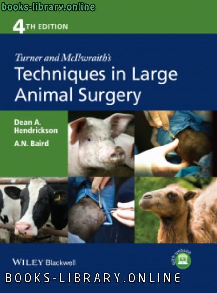❞ كتاب Turner and McIlwraith' s Techniques in Large Animal Surgery, 4th Edition ❝  ⏤ كاتب غير محدد