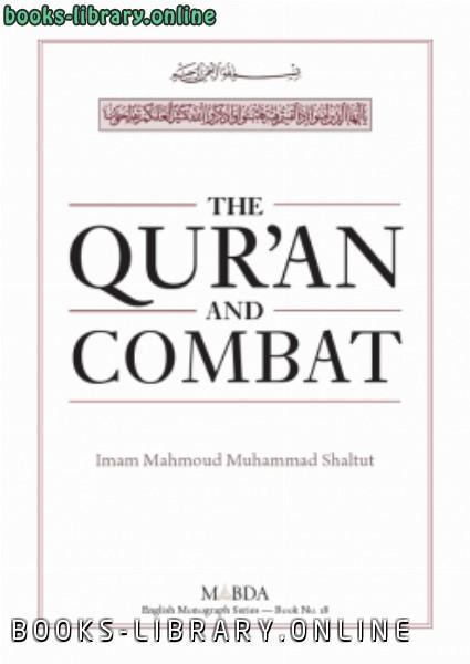 ❞ كتاب The Qur'an and Combat ❝  ⏤  محمود شلتوت