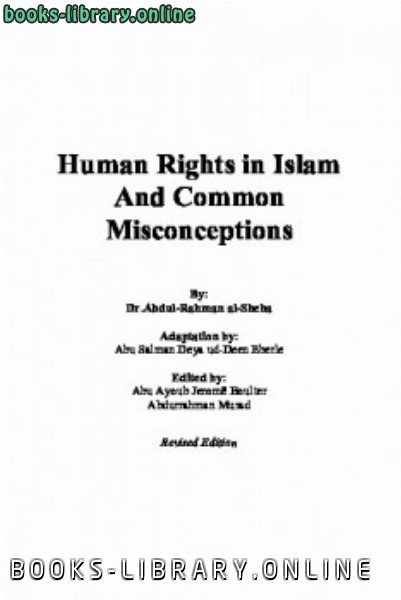 ❞ كتاب Human Rights in Islam and Common Misconceptions ❝  ⏤ AbdulRahman Bin Abdulkarim Al Sheha