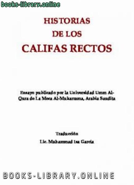 ❞ كتاب Historias de los califas rectos ❝  ⏤ محمد عيسى جارسيا