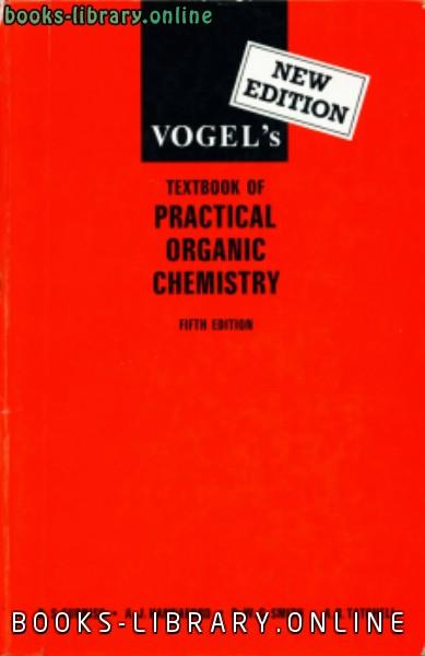❞ كتاب  vogel practical organic chemistry ❝  ⏤ Pierre Vogel