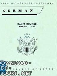 كتاب German Basic Language Course (FSI) - part 1دورة اللغة الألمانية الأساسي pdf
