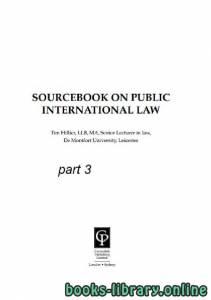 قراءة و تحميل كتاب SOURCEBOOK ON PUBLIC INTERNATIONAL LAW part 3 text 19 PDF