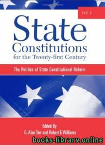قراءة و تحميل كتاب State Constitutions for the Twenty-first Century Vol. 1 text 9 PDF