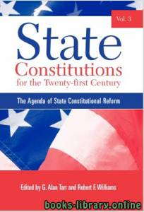 قراءة و تحميل كتاب State Constitutions for the Twenty-first Century Vol. 3 part 2 text 2 PDF