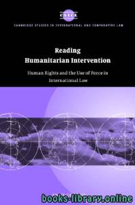 قراءة و تحميل كتاب Reading Humanitarian Intervention Human Rights and the Use of Force in International Law text 5 PDF
