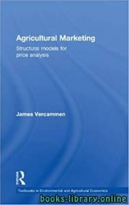 قراءة و تحميل كتاب Economics of Agricultural Marketing - اقتصاديات التسويق الزراعي PDF