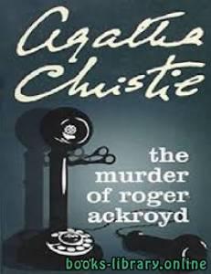 قراءة و تحميل كتاب The Murder of Roger Ackroyd PDF