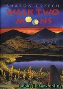 قراءة و تحميل كتاب Walk Two Moons PDF