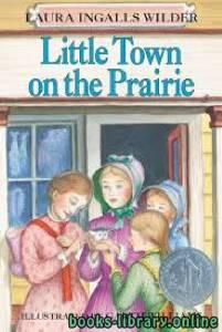 قراءة و تحميل كتاب Little Town on the Prairie PDF