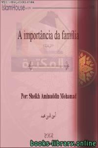 قراءة و تحميل كتاب  أهمية الأسرة - A importância da família PDF