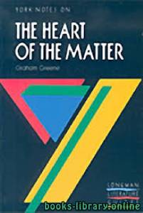 قراءة و تحميل كتاب The Heart of the Matter PDF