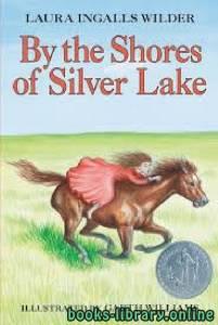 قراءة و تحميل كتاب By the Shores of Silver Lake PDF