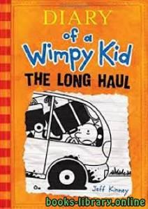 قراءة و تحميل كتاب Diary of a Wimpy Kid: The Long Haul PDF