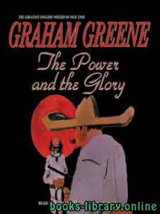 قراءة و تحميل كتاب The Power and the Glory PDF