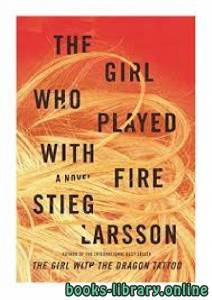 قراءة و تحميل كتاب The Girl Who Played With Fire PDF