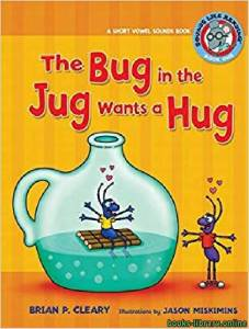 قراءة و تحميل كتاب The Bug In The Jug Wants A Hug PDF