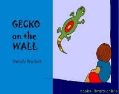 قراءة و تحميل كتاب Gecko on the Wall story PDF