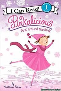 قراءة و تحميل كتاب Pinkalicious Pink Around the Rink PDF