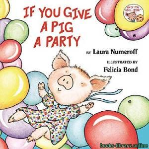 قراءة و تحميل كتاب If You Give a Pig a Party PDF