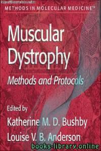 قراءة و تحميل كتاب Muscular Dystrophy. Methods and Protocols-Humana Press PDF