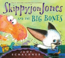 قراءة و تحميل كتاب Skippyjon Jones and the Big Bones PDF