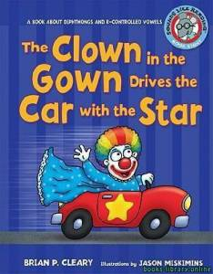 قراءة و تحميل كتاب The Clown in the Gown Drives the Car with the Star PDF