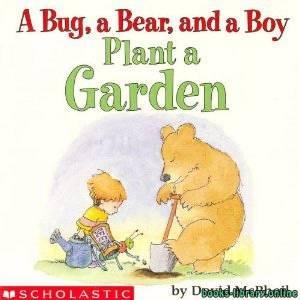 قراءة و تحميل كتاب A Bug a Bear and a Boy Plant a Garden PDF