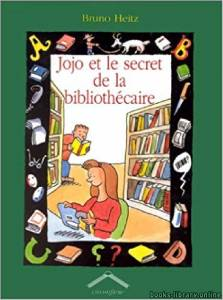 قراءة و تحميل كتاب Jojo et le secre de la bibliothecaire PDF