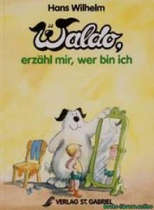 قراءة و تحميل كتاب Waldo erzahl mir wer bin ich PDF
