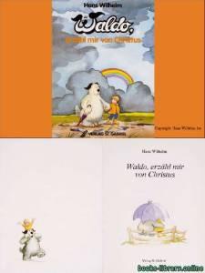 قراءة و تحميل كتاب Waldo erzahl mir von Christus PDF