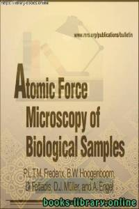 قراءة و تحميل كتاب   Frederix P.L.T.M., Hoogenboom B.W., Fotiadis D.-Atomic Force Microscopy of Biological Samples  PDF