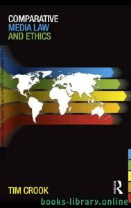 قراءة و تحميل كتاب Comparative Media Law and Ethics PDF