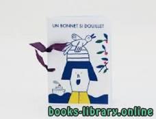 قراءة و تحميل كتاب le conte Un bonnet si douillet. PDF