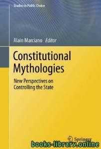 قراءة و تحميل كتاب Constitutional Mythologies New Perspectives on Controlling the State PDF
